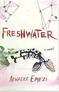 Akwaeke Emezi Freshwater cover