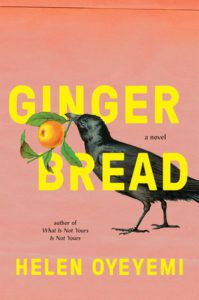 cover of Gingerbread by Helen Oyeyemi