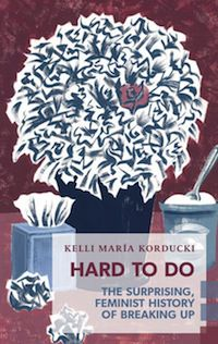 cover of Hard To Do by Kelli Maria Korducki