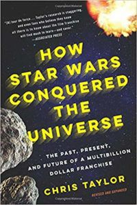 How Star Wars Conquered the Universe book cover
