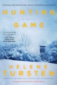 Hunting Game by Helene Tursten. 2019 New Releases In Translation