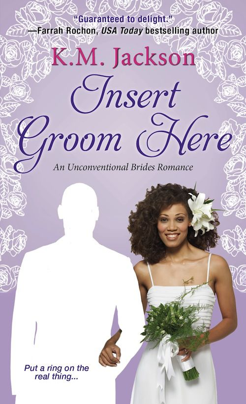 cover of Insert Groom Here by K.M. Jackson