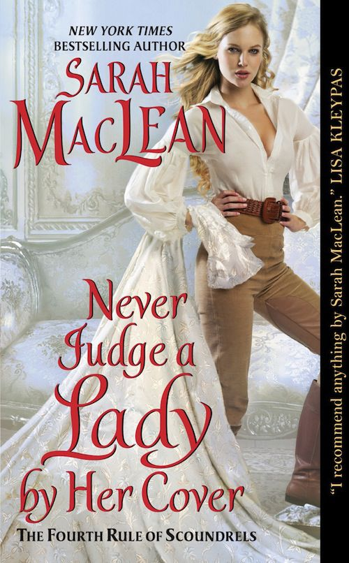 cover of Never Judge a Lady By Her Cover by Sarah MacLean