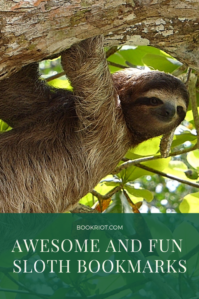 Sloth Bookmarks For When You Need Something Cute To Hold Your Page