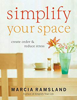 Simplify Your Space by Marcia Ramsland