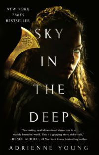 Sky in the Deep by Adrienne Young book cover
