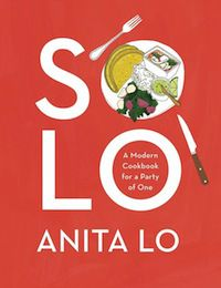 cover of Solo: A Modern Cookbook for a Party of One by Anita Lo