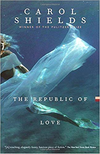cover of The Republic of Love by Carol Shields