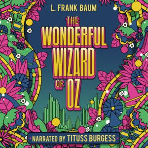 The Wonderful Wizard of Oz audiobook graphic