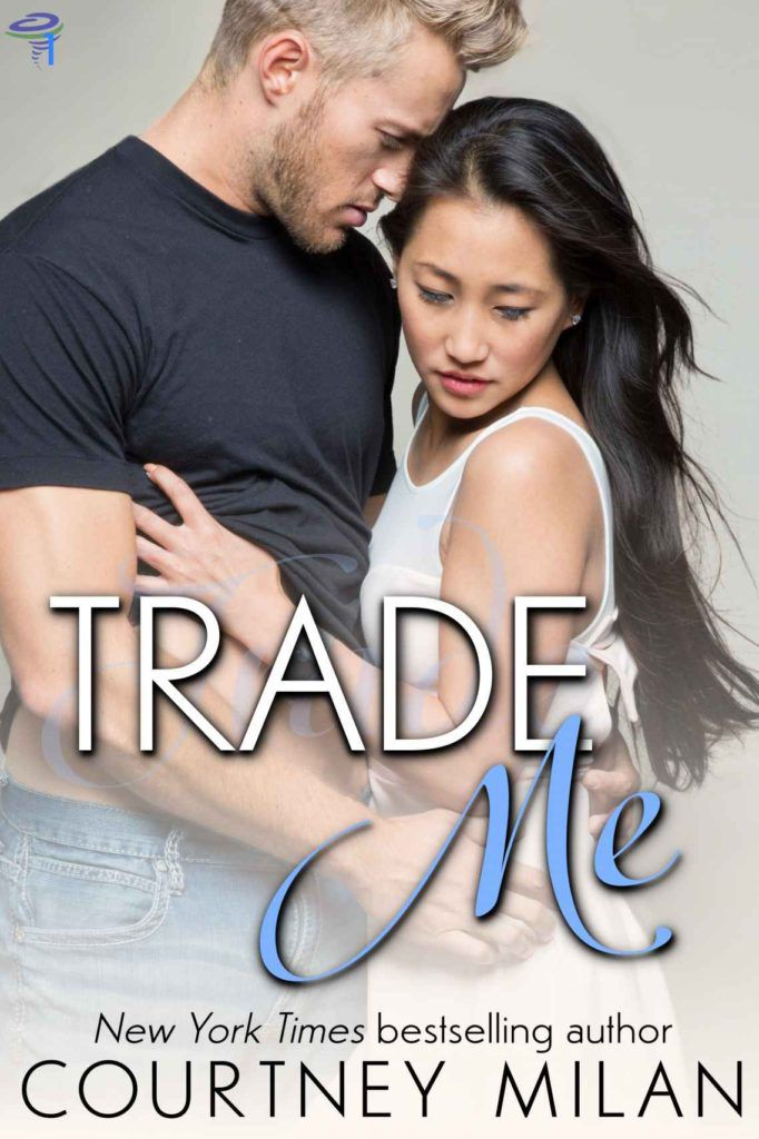 Trade Me by Courtney Milan cover