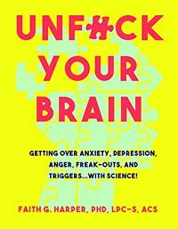 Unfuck Your Brain book cover
