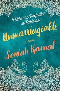 Unmarriageable by Soniah Kamal