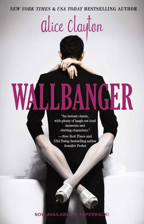 cover of Wallbanger by Alice Clayton