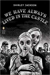 We Have Always Lived in the Castle - Shirley Jackson cover