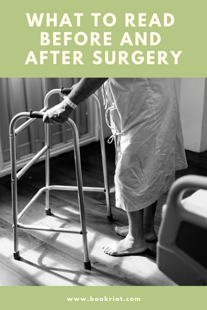 What to Read Before and After Surgery graphic - person in hospital gown with walker