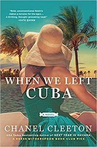 When We Left Cuba by Chanel Cleeton Book Cover