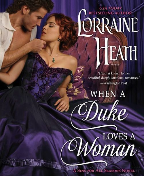 cover of When a Duke Loves a Woman by Lorraine Heath