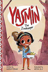Yasmin the Zookeeper_Saadia Faruqi