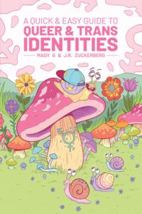A Quick and Easy Guide to Queer and Trans Identities from 2019 LGBTQ Comics and Graphic Novels | bookriot.com