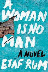 A Woman Is No Man by Etaf Rum book cover