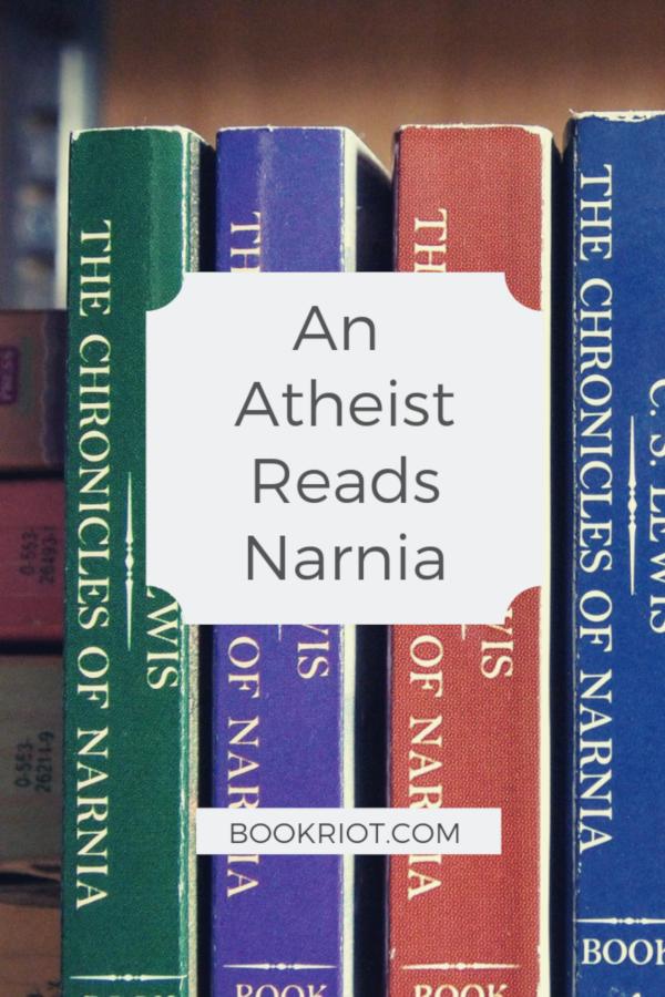 An Atheist Reads Narnia