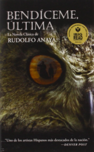 Bendiceme Ultima, Bless Me Ultima in Spanish, by Rudolfo Anaya - unique book group ideas