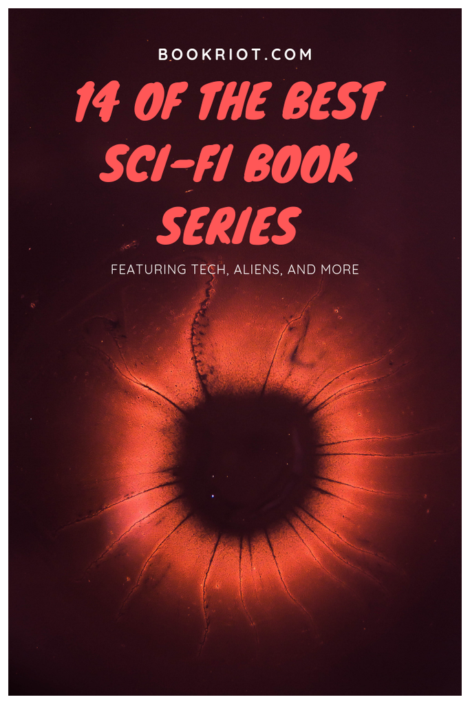 14 of the best sci-fi book series, featuring technology, aliens, and more. book lists | science fiction books | science fiction book series | must-read sci-fi | must-read sci-fi series books