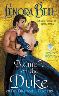 Blame It on the Duke by Lenora Bell cover