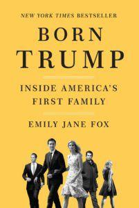 Born Trump by Emily Jane Fox