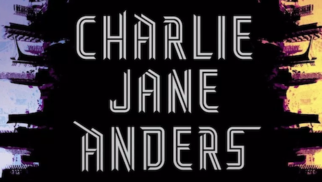 QnA VBage Charlie Jane Anders On The City in the Middle of the Night