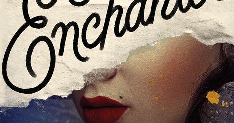 enchantee by Gita Trelease book cover feature