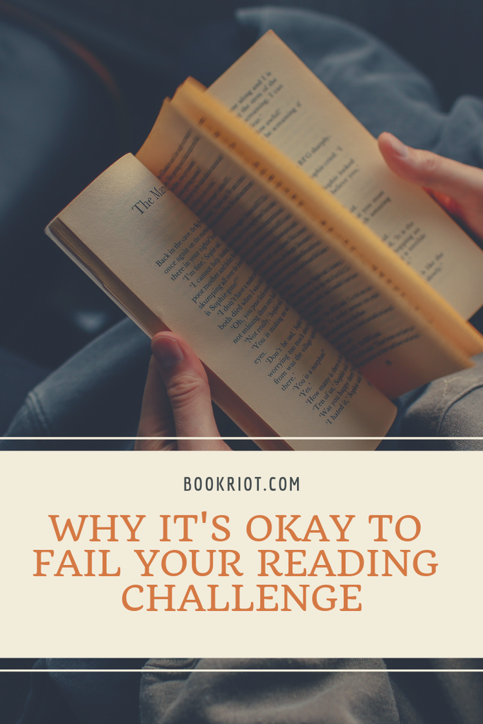 Why it's okay to fail your reading challenge. reading life | reading habits | reading challenges