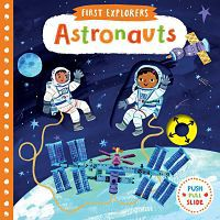 Cover of First Explorers: Astronauts by Christane Engel