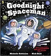 Cover of Goodnight Spaceman by Michelle Robinson