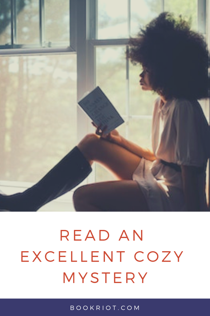 Settle in with an excellent cozy mystery. book lists | cozy mysteries | mystery books | books to read | read harder | read harder challenge | 2019 read harder challenge