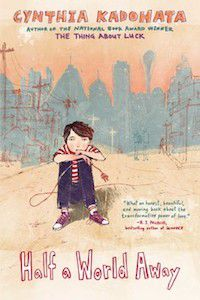 Half a World Away by Cynthia Kadohata book cover
