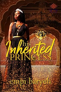 His Inherited Princess by Empi Baryeh cover