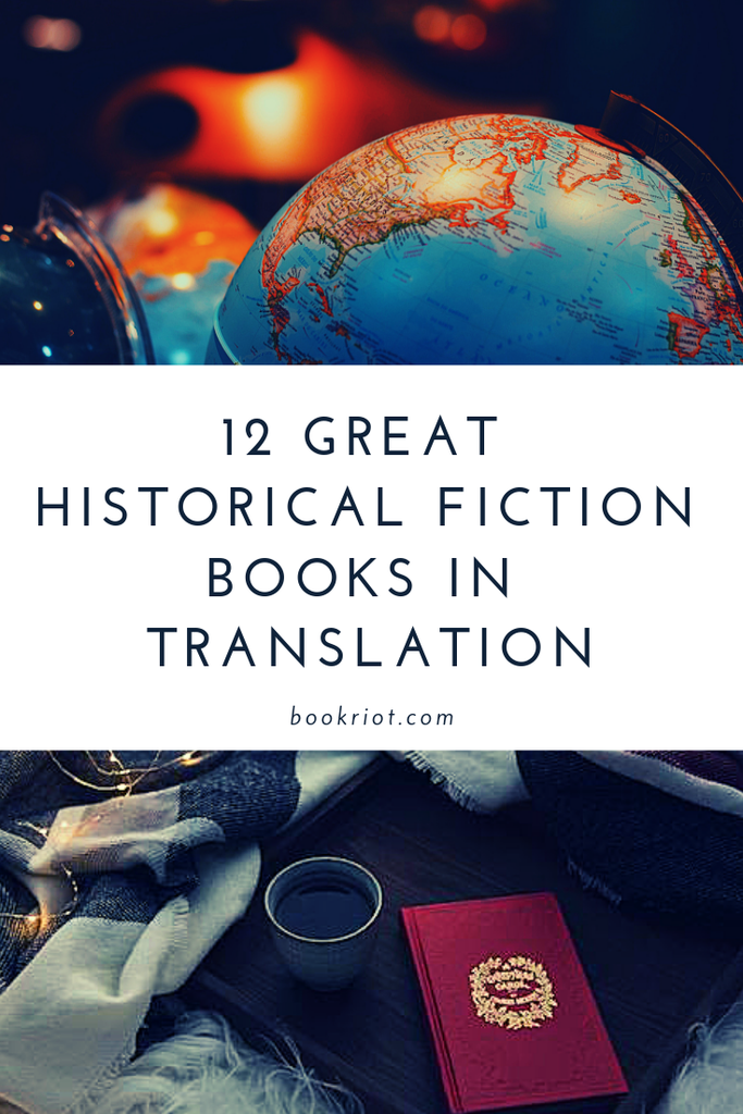 12 great historical fiction books in translation. book lists | books in translation | historical fiction in translation | translated fiction | historical fiction to read