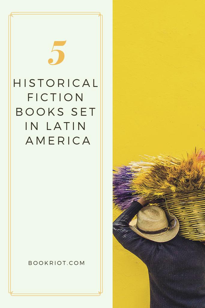 5 historical fiction books set in Latin America. book lists | Latin American history | Latin America Historical Fiction | historical fiction book lists