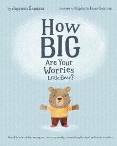 How Big Are Your Worries, Little Bear? cover