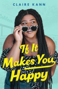 If It Makes You Happy from 20 YA Books To Add To Your Spring TBR | bookriot.com