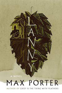 Lanny by Max Porter book cover
