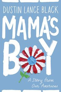 Mama's Boy: A Story from Our Americas by Distin Lance Black book cover