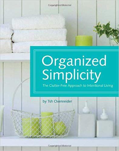 Organized Simplicity by Tsh Oxenreider