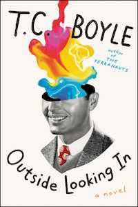 Outside Looking In by T.C. Boyle book cover
