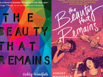 The Beauty That Remains by Ashley Woodfolk Covers from 10 Gorgeous Cover Redesigns | bookriot.com