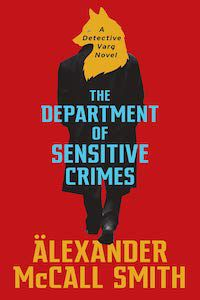 The Department of Sensitive Crimes by Alexander McCall Smith book cover