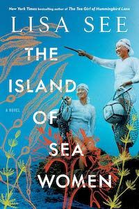 The Island of Sea Women by Lisa See book cover