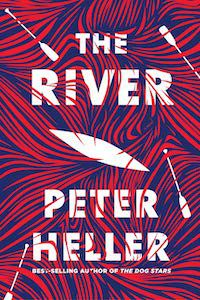 The River by Peter Heller book cover