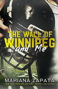 The Wall of Winnipeg and Me by Mariana Zapata cover